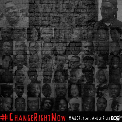 #ChangeRightNow MAJOR. feat. Amber Riley