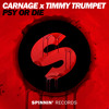 Carnage X Timmy Trumpet - PSY Or DIE [Out Now]