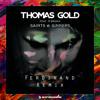 Thomas Gold feat. M.BRONX - Saints & Sinners (Ferdinand Remix)