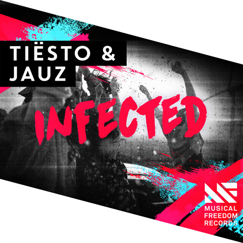 Tiësto & Jauz - Infected - EDMTunes