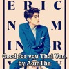에릭남 (Eric Nam) - 'Good For You' Thai Ver.