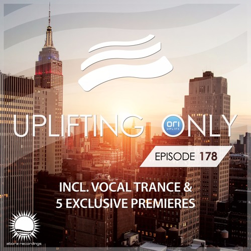 Uplifting Only 178 (July 7, 2016) (incl. Vocal Trance)