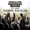 Kennedy Jones Ft. ODK - Vamos Vacilar (Original Mix)[Free Download] mp3