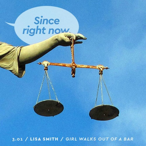 3.01: Lisa Smith / Girl Walks Out of a Bar