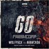 Wolfpack Vs Avancada - GO! (Freshtuff Edit)