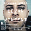 Nts-Levon Vincent special guest on the Strength Music Hour ep.6 Jul, 6, 2016