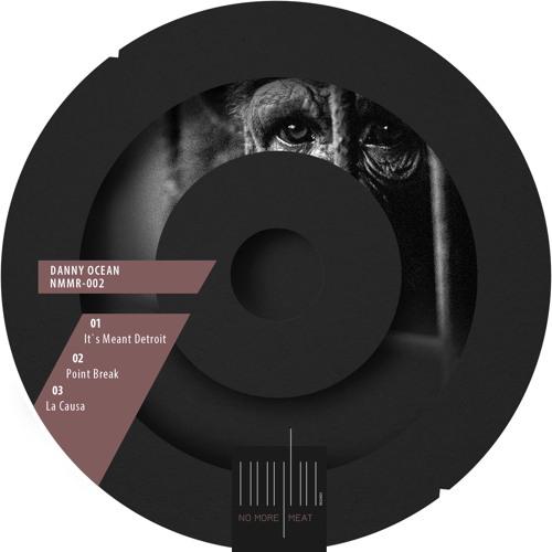 "Danny Ocean-It`s Meant Detroit (12"") NMMR-002 (SNIPPET)"