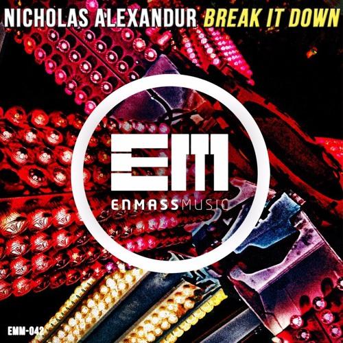 OUT JULY 19TH | Nicholas Alexandur - Break It Down