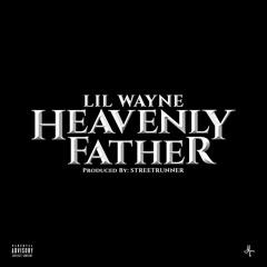 Heavenly Father (Alternate Version) Prod. By STREETRUNNER