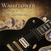 Wallflower: Produced by Jeff Silverman
