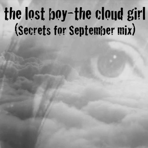the cloud girl (secrets for september mix)