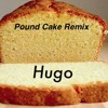 Pound Cake Remix