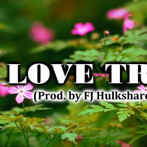 R&B INSTRUMENTAL (Prod. by FJ Hulkshare) LOVE SONG TYPE TRAP BEAT RAP BEST