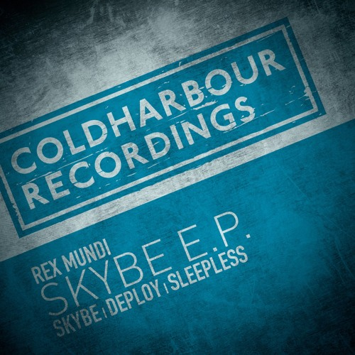 Rex Mundi - Skybe [OUT NOW!!] by Coldharbour Recordings