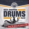 Neck Snapping Drums Vol. II sampler (mixed by Dj Grazzhoppa)