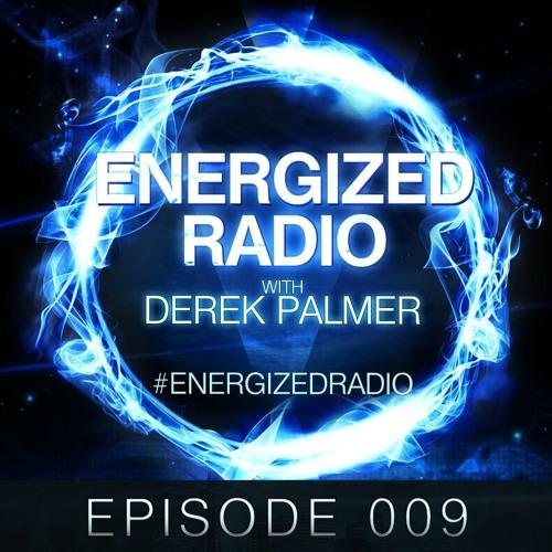Energized Radio 009 With Derek Palmer [Re-Upload]