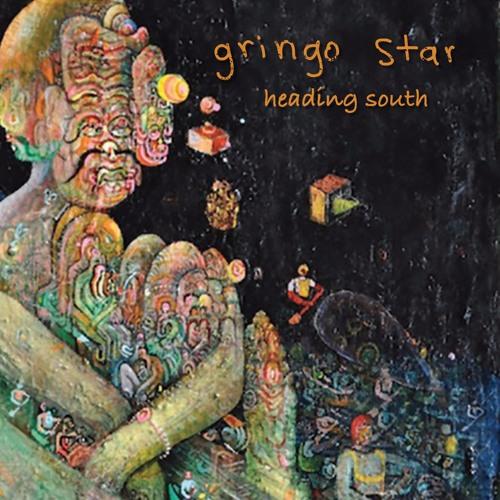 Gringo Star - Heading South