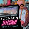 TwonDon - SHINE