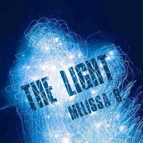 melissablive THE LIGHT soundcloudhot