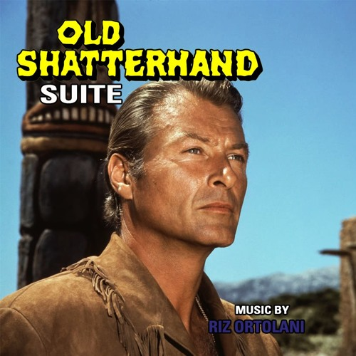 Riz Ortolani Old Shatterhand Soundtrack Suite By