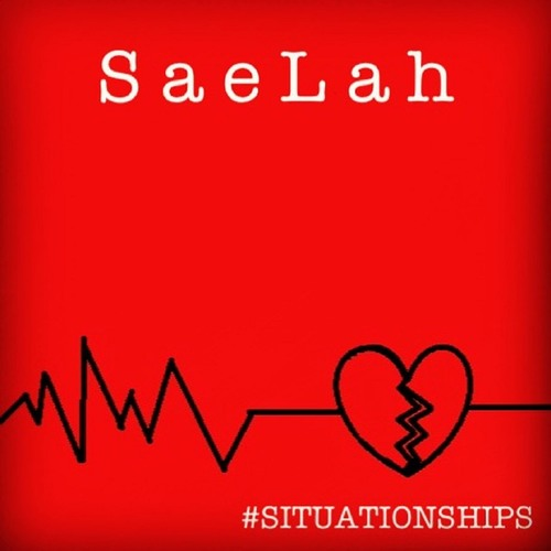 SaeLah - #SITUATIONSHIPS - 01 Situationships (Intro)