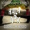 SORROW X MT & NIKO - HALA APK (Cedric M Re'FIX)| BUY = Free DL