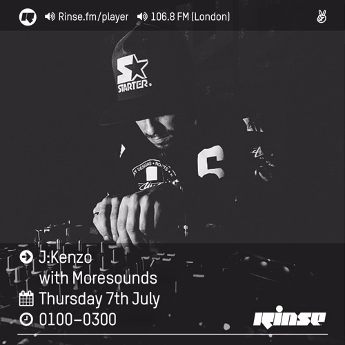 Rinse FM Podcast - J:Kenzo w/ Moresounds - 7th July 2016