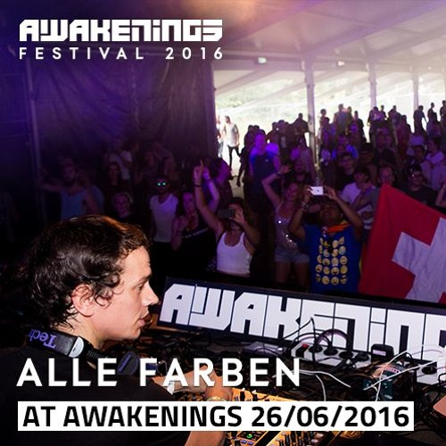 alle farben awakenings festival 2016 day two 26 06 2016 by awakenings free listening on. Black Bedroom Furniture Sets. Home Design Ideas