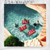 GTA & Wax Motif - Get It All
