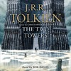 The Lord of the Rings: The Two Towers by J.R.R. Tolkien, Read by Rob Inglis