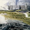 The Lord of the Rings: The Return of the King by J.R.R. Tolkien, Read by Rob Inglis