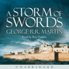 A Storm of Swords, By George R. R. Martin, Read by Roy Dotrice
