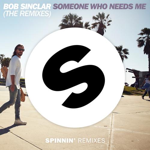 Bob Sinclar - Someone Who Needs Me (David Souza Remix)