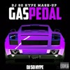 Gas Pedal [SO HYPE Remix] (Intro  Clean)