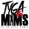 MIMS VS Tyga - Rack City Like This DJ SO HYPE Remix Clean