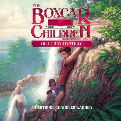 """""""Blue Bay Mystery (Boxcar Children #6)"""" by Gertrude Chandler Warner, read by Aimee Lilly"""