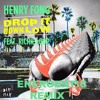 Henry Fong - Drop It Down Low Ft. Richie Loop ( Energentic Remix)