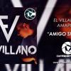 EL VILLANO FT AMAPOLA - AMIGO SI LA VEZ - MaxiDJMix - Santa Fe Mixer