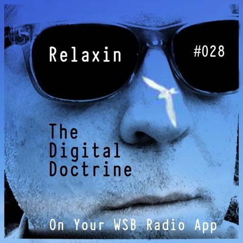 The Digital Doctrine #028 - Relaxin