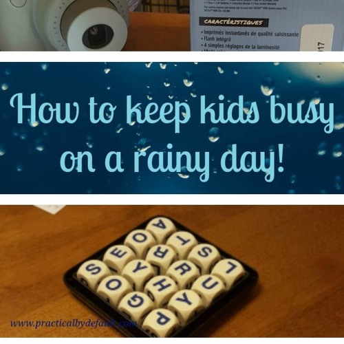 8 Ways to Keep Kids Busy on Rain Days