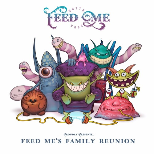 """Feed Me Releases New EP, """"Feed Me's Family Reunion"""" - EDMTunes"""