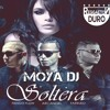 SOLTERA - FARRUKO ÑENGO FLOW Y ARCANGEL - MOYA DJ 2016 - 100 -