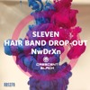 Hair Band Drop - Out - Delirious Material (Clip)