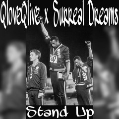 Stand Up x QLoveQLive x Surreal Dreams
