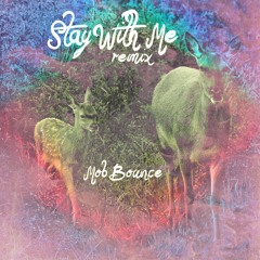 Stay With Me(Remix)