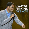 Download Dwayne Perkins - What's Your Status Update Mp3