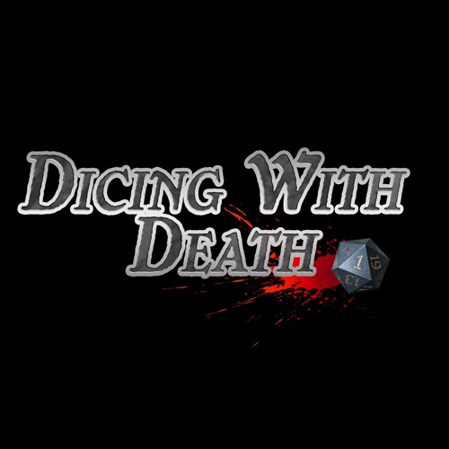 Dicing with Death