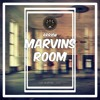 ARRXW - Marvins Room [Free Download]