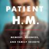 Patient H.M. by Luke Dittrich, read by George Newbern