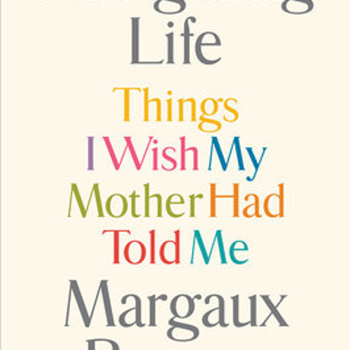 Navigating Life by Margaux Bergen, read by Margaux Bergen